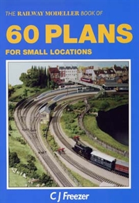 The Railway Modeller Book of 60 Plans for Small Locations