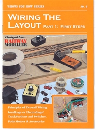 "Booklet - ""Shows You How"" Series - Wiring the Layout Part 1: First Steps"