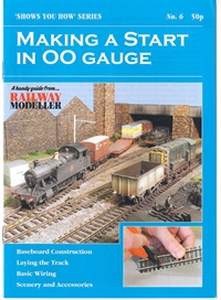 "Booklet - ""Shows You How"" Series - Making A Start In OO Gauge"