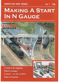 "Booklet - ""Shows You How"" Series - Making A Start In N Gauge"