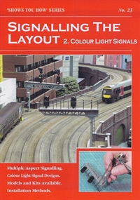 "Booklet - ""Shows You How"" Series - Signalling the Layout Part 2: Colour Light Signals"